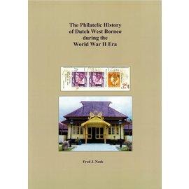 Dai Nippon The Philatelic History of Dutch West Borneo during the World War II Era