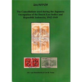 Dai Nippon The Cancellations used during the Japanese Occupation of the Dutch East Indies and Repoeblik Indonesia, 1942-1949