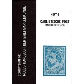 Neues Handbuch Carlistische Post Spanien 1873-1876
