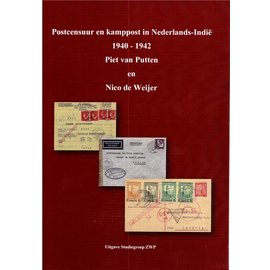 ZWP Postal Censorship and Internment Camp Mail in the Netherlands Indies 1940-1942