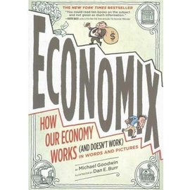 Abrams Economix - How Economy Works (And Doesn't Work) in Words and Pictures