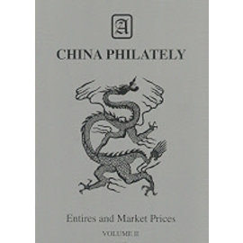 Klengler China Philateliy Entires and Market Prices Volume II