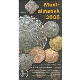 NVMH Muntalmanak Provinciale Muntslag Volume 1 2006