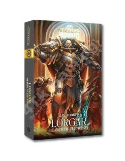 Primarchs: Lorgar: Bearer Of The Word Hb