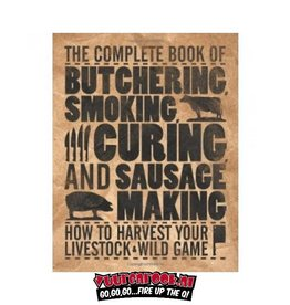 Voyageur Pres inc The Complete Book of Butchering, Smoking, Curing, and Sausage Making OUDE VERSIE