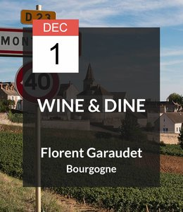 1 DEC - Wine & Dine met Florent Garaudet