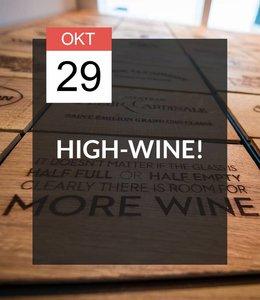 29 OKT - High-Wine!