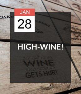 28 JAN - High-Wine!