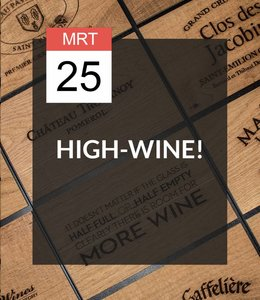 25 MRT - High-Wine!