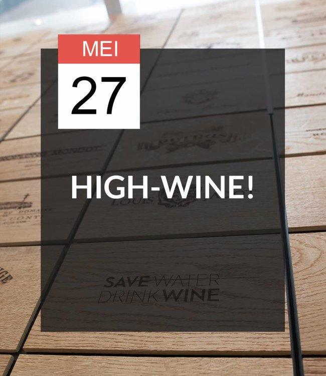 27 MEI - High-Wine!