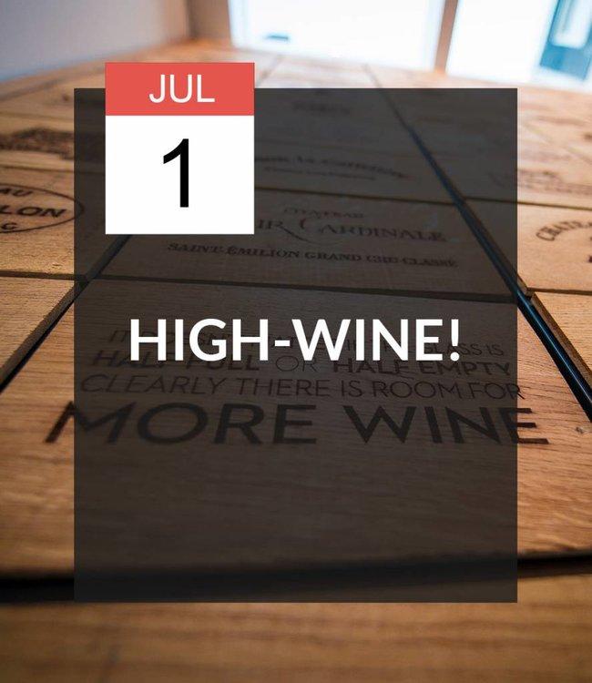 1 JUL - High-Wine!