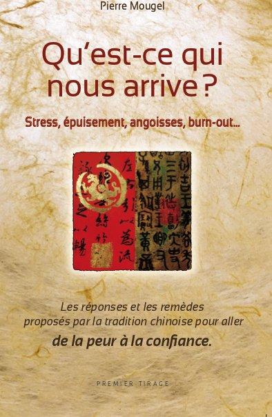 QU'EST-CE QUI NOUS ARRIVE ? Stress, épuisement, angoisses, burn-out,…