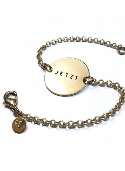 """fremdformat Armband """"JETZT"""""""