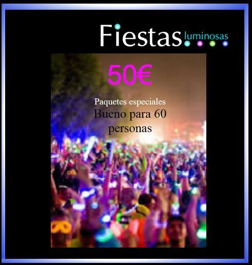 PACKS AHORRO DE FIESTASLUMINOSAS 50€