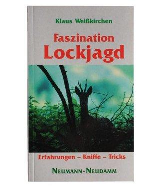 Weisskirchen Buch Fazination Lockjagd
