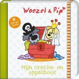 Woezel + Pip Mijn creche- en oppasboek