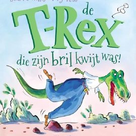 De T-Rex die zijn bril kwijt was (prentboek)