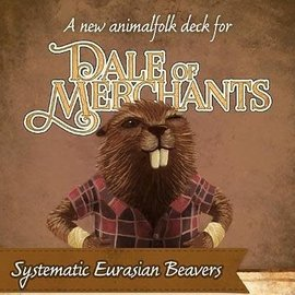 Chronicle Games Dale of Merchants Beavers