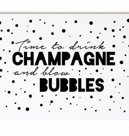 Zoedt Kaart Time to drink champagne and blow bubbles