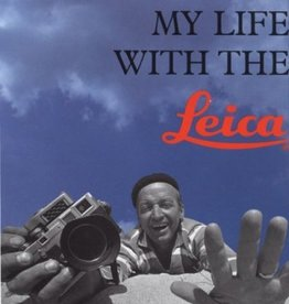 My Life With the Leica - Walther Benser