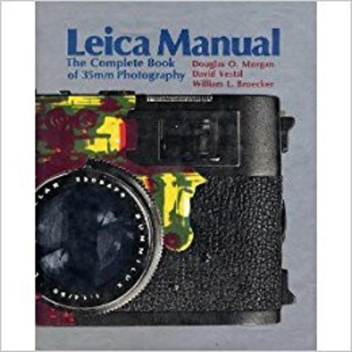 Leica Manual - Complete Book of 35mm Photography 15th Edition