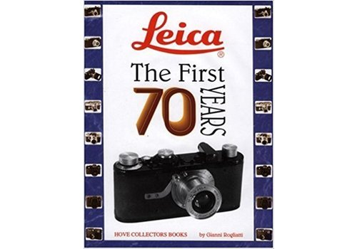 Leica The First 70 Years - Rogliatti
