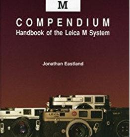 Leica M Compendium - J Eastland