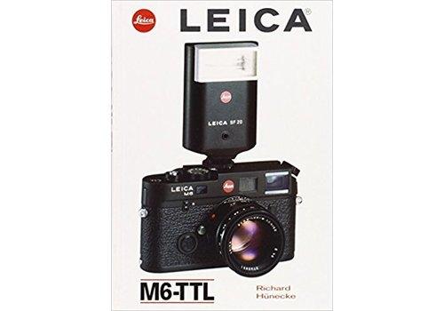 Leica M6TTl Richard Hunecke