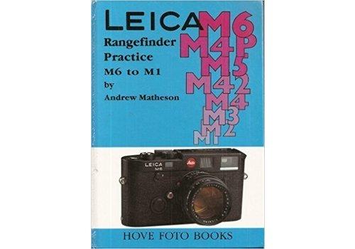Leica M6 - M1 Matheson&Laney