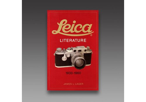 Leica literature 1930-1960 James L Lager