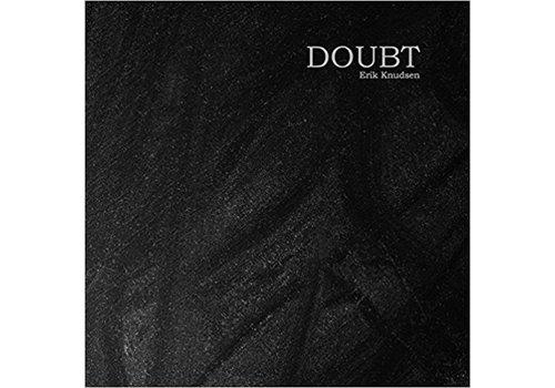 Doubt by Erik Knudsen