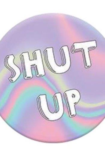 PopSockets: Shut Up