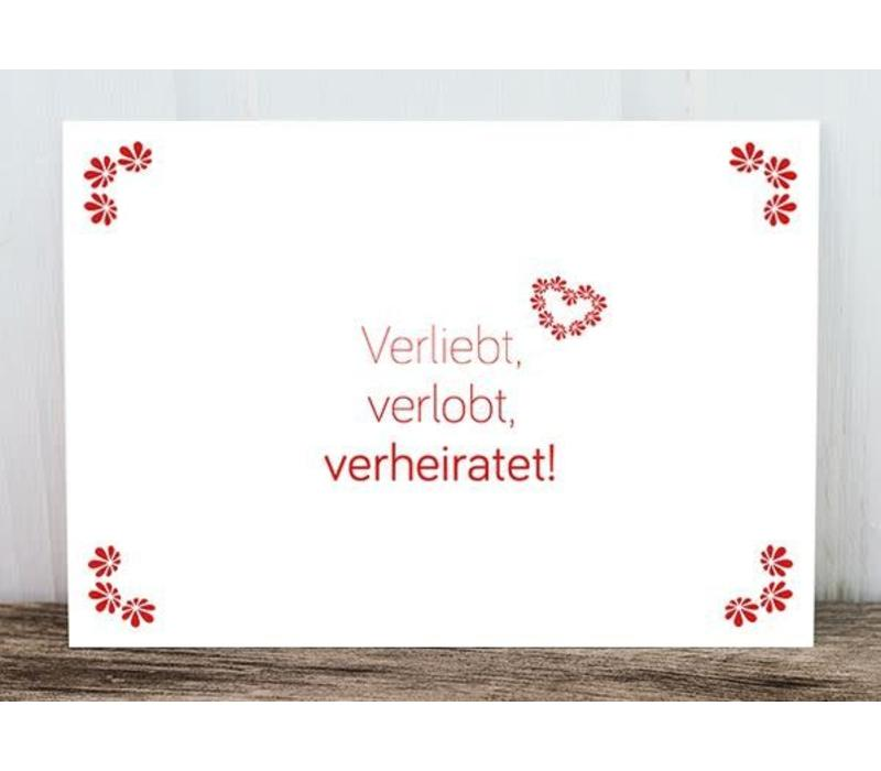 Postkarte | Verliebt, verlobt, verheiratet