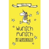 """Glühwein-Ansatz """"Einhorn-Wunsch-Punsch"""""""