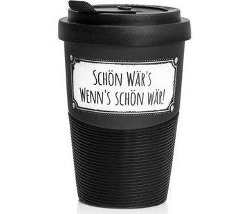 Pechkeks Becher - Schön Wär´s   Travel Mug