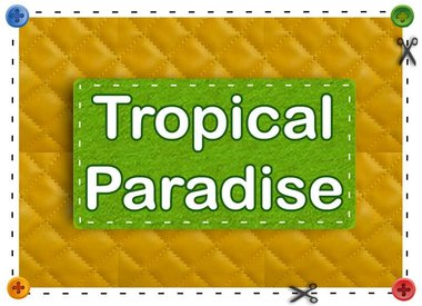 Heartfelt Tropical Paradise