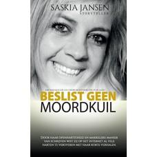Saskia Jansen Beslist geen moordkuil