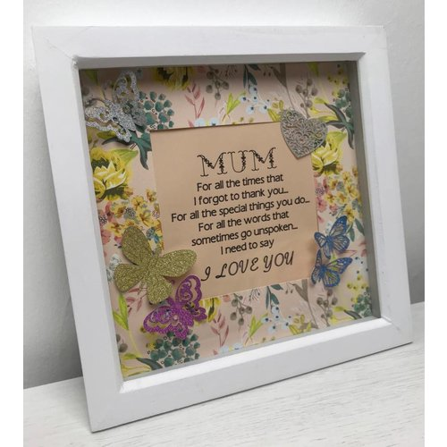 """For All The Times"" Mum Quote Box Frame"