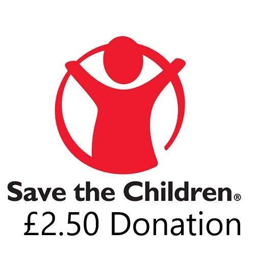 Donation - Save The Children £2.50