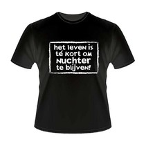 Paperdreams - T-shirt - Het leven is te kort - XL
