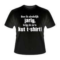 Paperdreams - T-shirt - Eindelijk jarig, kutshirt - XL