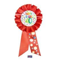 Folat - Rozet - Happy birthday - 40 Jaar