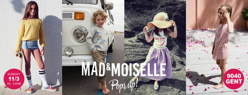 MAD&MOISELLE pops up!