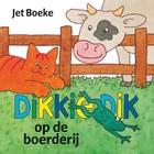 DIKKIE DIK OP DE BOERDERIJ - FLAPJESBOEK