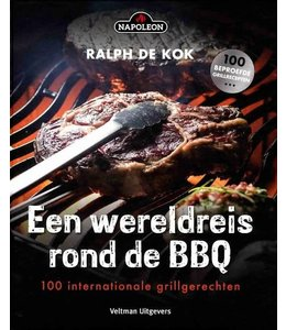Een wereldreis ronde BBQ - 100 internationale grillgerechten