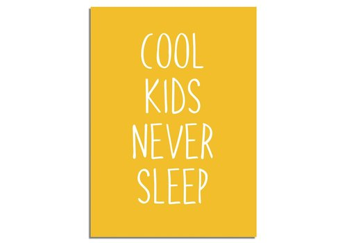 DesignClaud Cool kids never sleep - Kinderkamer poster - Oker geel