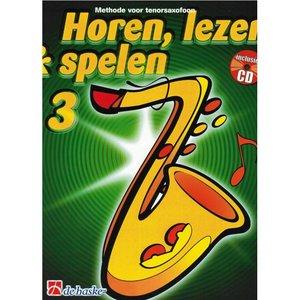 HOREN LEZEN & SPELEN 3 METHODE TENORSAXOFOON