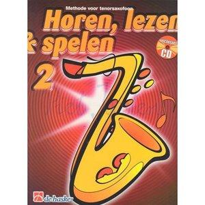 HOREN LEZEN & SPELEN 2 METHODE TENORSAXOFOON