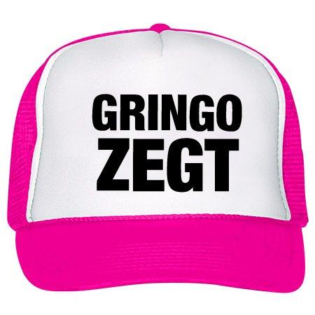 gringo zegt
