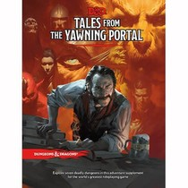 D&D 5th Edition Adventures: Tales from the Yawning Portal
